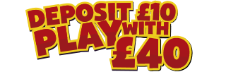 Deposit £10, play with £40